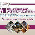 XVIII Pellegrinaggio degli universitari ad Ostia Antica